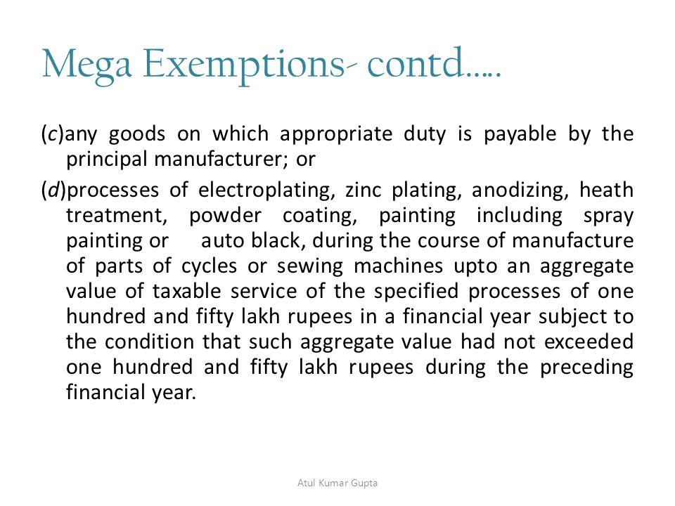 Mega Exemptions- contd…..31.
