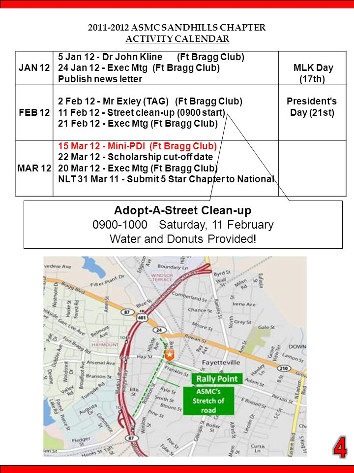 2011-2012 ASMC SANDHILLS CHAPTER ACTIVITY CALENDAR Adopt-A-Street Clean-up 0900-1000 Saturday, 11 February Water and Donuts Provided.