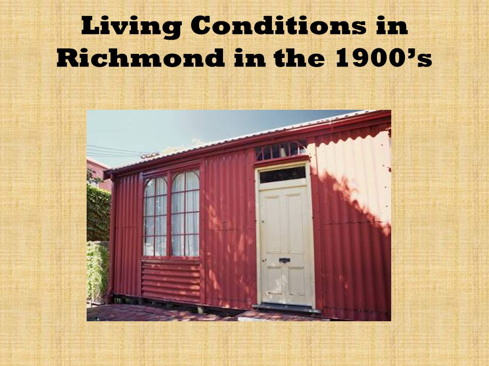 Living Conditions in Richmond in the 1900s