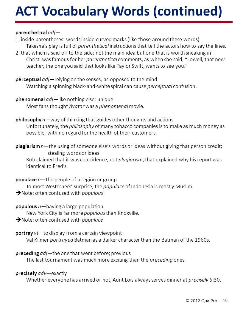 ACT Vocabulary Words (continued) parenthetical adj 1.