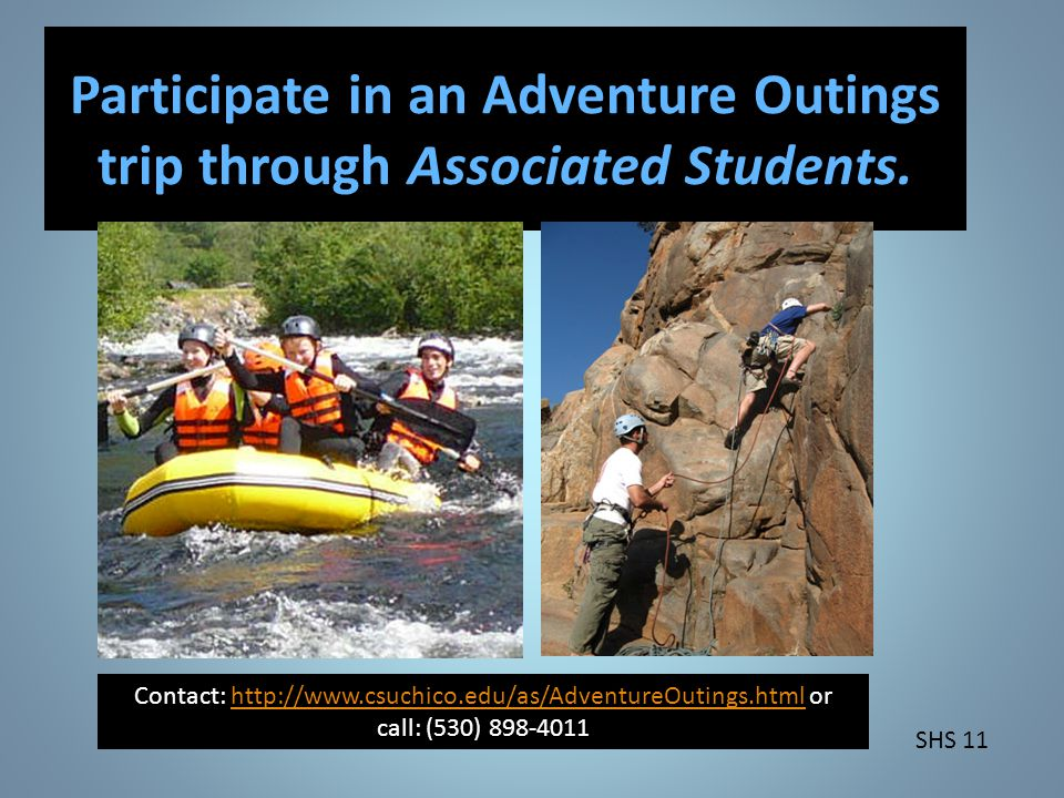 Participate in an Adventure Outings trip through Associated Students.