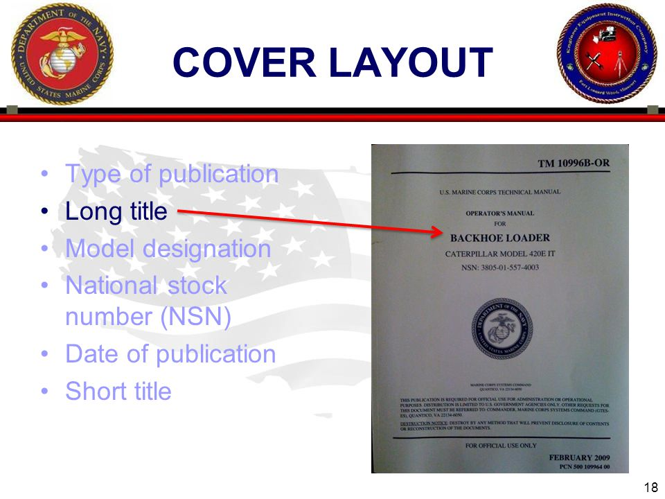 18 ENGINEER EQUIPMENT INSTRUCTION COMPANY COVER LAYOUT Type of publication Long title Model designation National stock number (NSN) Date of publication Short title