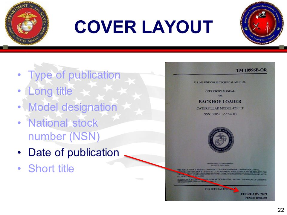 22 ENGINEER EQUIPMENT INSTRUCTION COMPANY COVER LAYOUT Type of publication Long title Model designation National stock number (NSN) Date of publication Short title