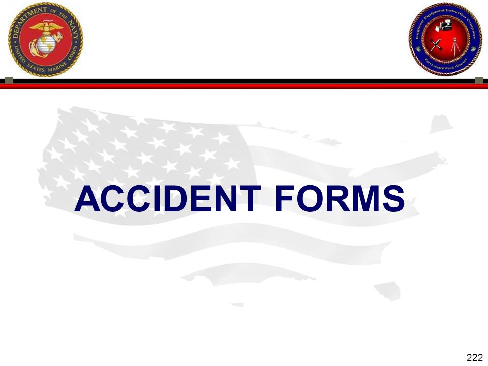 222 ENGINEER EQUIPMENT INSTRUCTION COMPANY ACCIDENT FORMS