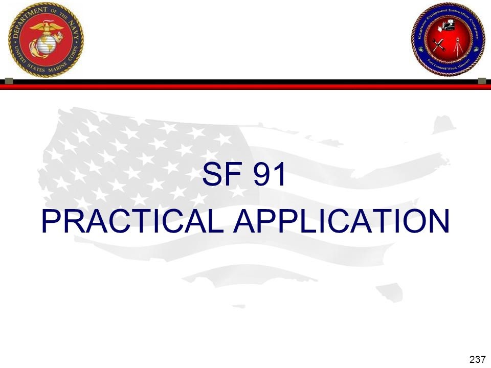 237 ENGINEER EQUIPMENT INSTRUCTION COMPANY SF 91 PRACTICAL APPLICATION