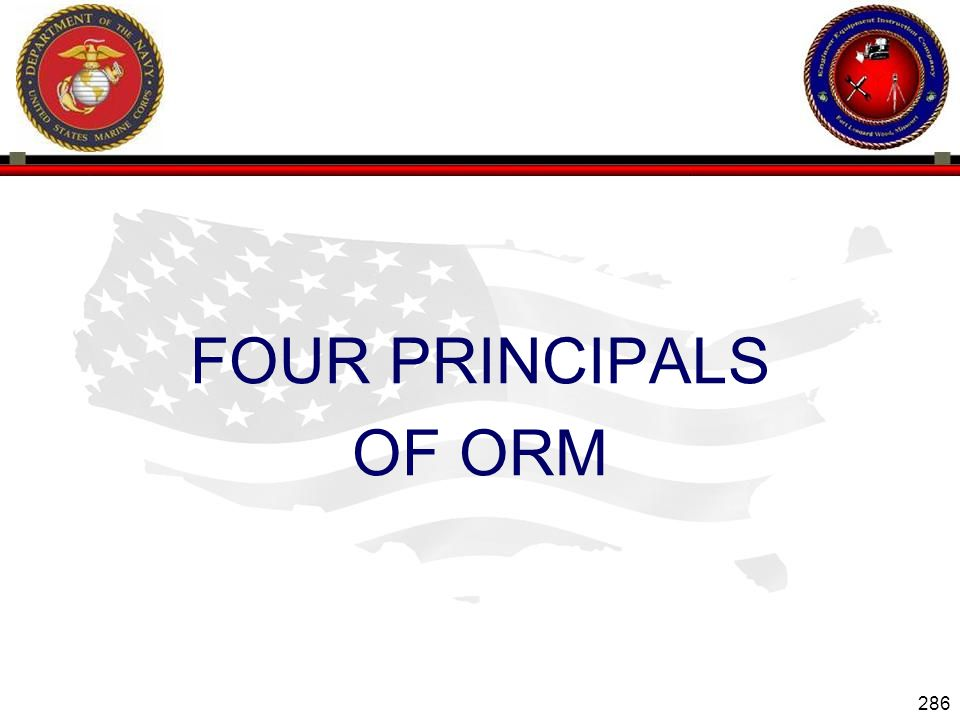 286 ENGINEER EQUIPMENT INSTRUCTION COMPANY FOUR PRINCIPALS OF ORM Slide 286