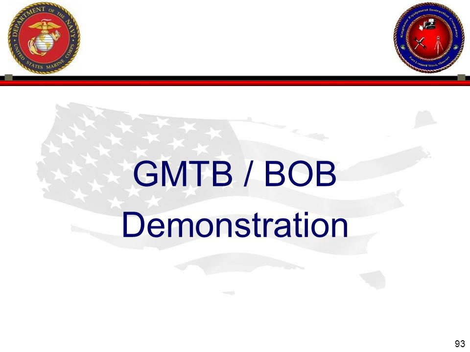93 ENGINEER EQUIPMENT INSTRUCTION COMPANY GMTB / BOB Demonstration
