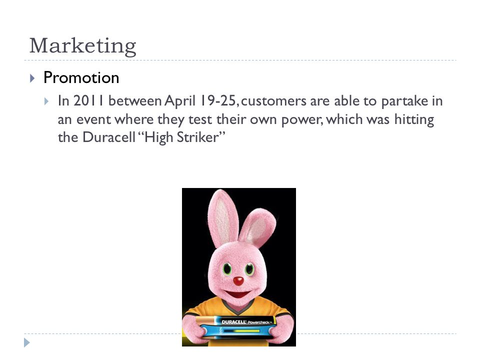 Marketing Promotion In 2011 between April 19-25, customers are able to partake in an event where they test their own power, which was hitting the Dura