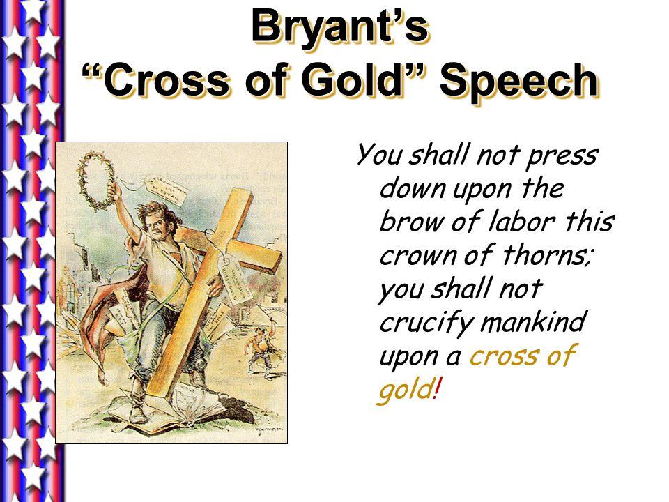 Revivalist style of oratory. Prairie avenger, mountain lion, Bryan, Bryan, Bryan, Bryan, Gigantic troubadour, speaking like a siege gun, Smashing Plym