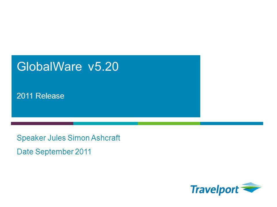 PMS 307 00/134/182 HEX 0886B6 PMS 511 94/39/80 HEX 5E2750 PMS 7467 00/168/180 HEX 00A8B4 PMS 368 105/190/40 HEX 66CC33 2011 Release Speaker Jules Simon Ashcraft Date September 2011 GlobalWare v5.20