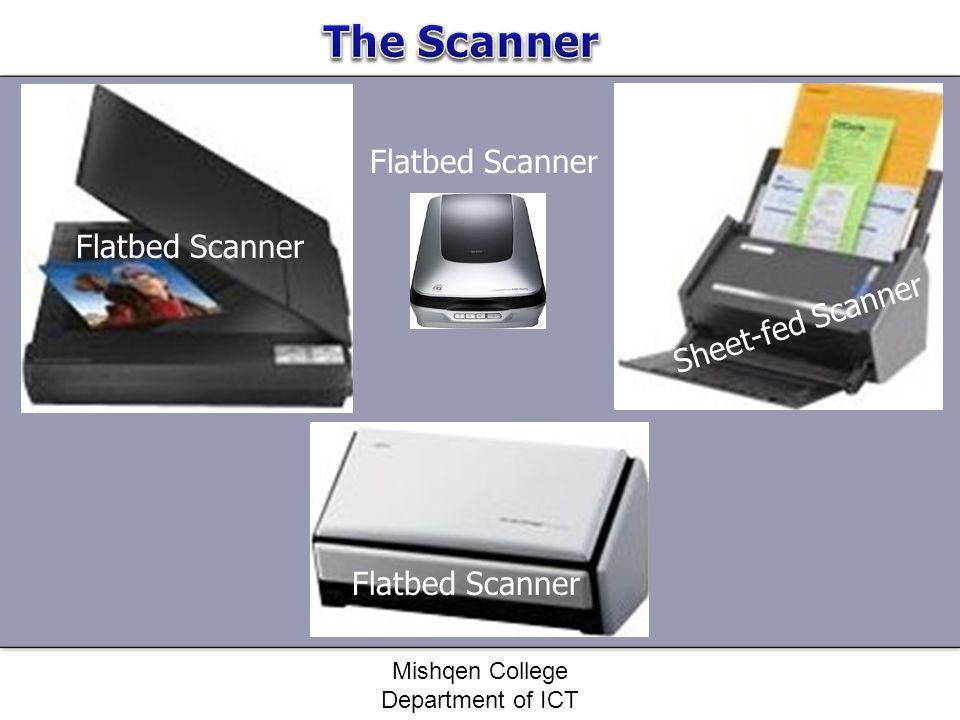Flatbed Scanner Sheet-fed Scanner Flatbed Scanner