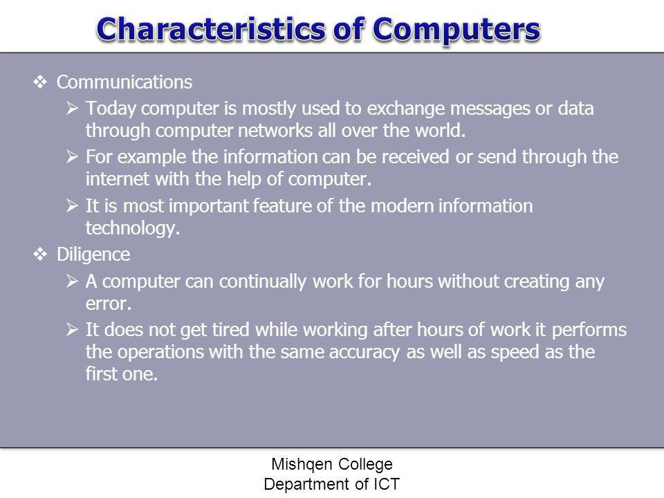 Communications Today computer is mostly used to exchange messages or data through computer networks all over the world. For example the information ca
