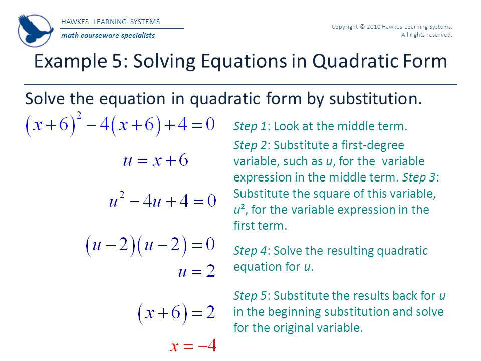 HAWKES LEARNING SYSTEMS math courseware specialists Copyright © 2010 Hawkes Learning Systems. All rights reserved. Example 5: Solving Equations in Qua