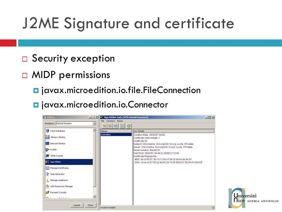 J2ME Signature and certificate Security exception MIDP permissions javax.microedition.io.file.FileConnection javax.microedition.io.Connector
