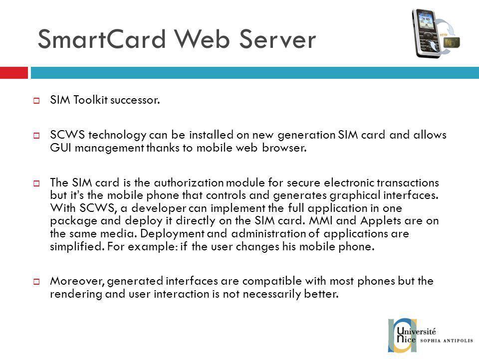 SmartCard Web Server SIM Toolkit successor.