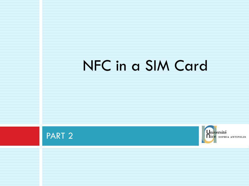 PART 2 NFC in a SIM Card