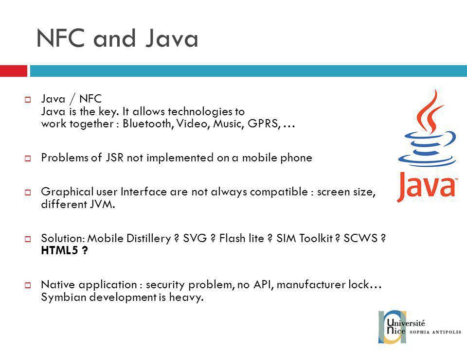 NFC and Java Java / NFC Java is the key.