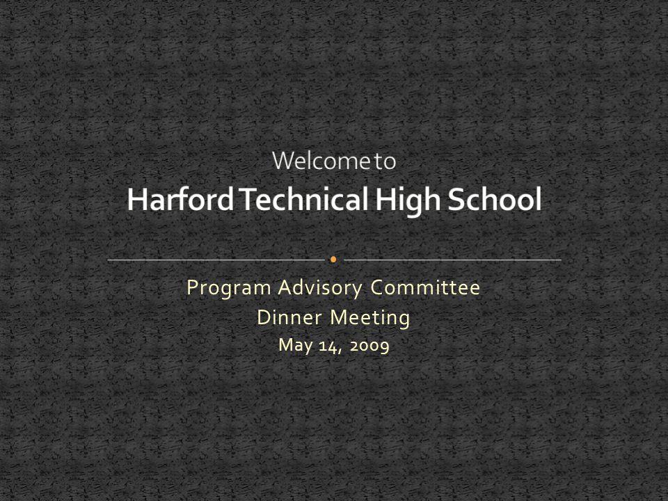 Program Advisory Committee Dinner Meeting May 14, 2009