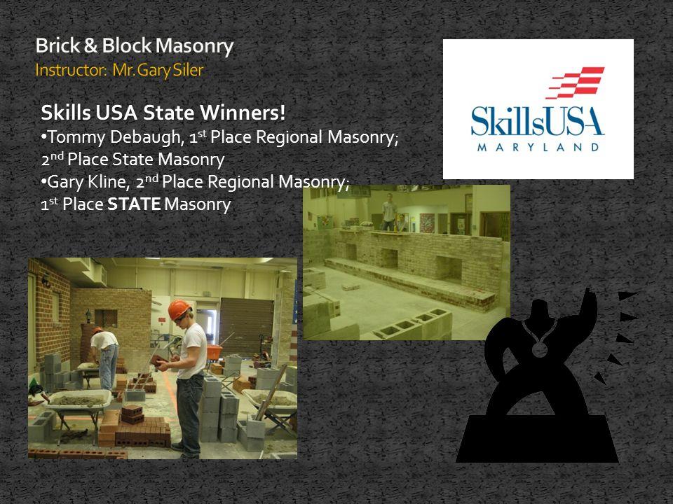 Skills USA State Winners.