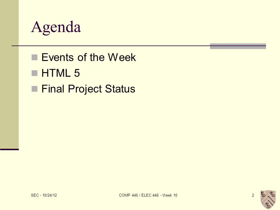 HTML 5 DEMOS SEC - 10/24/12 COMP 446 / ELEC 446 - Week 1033