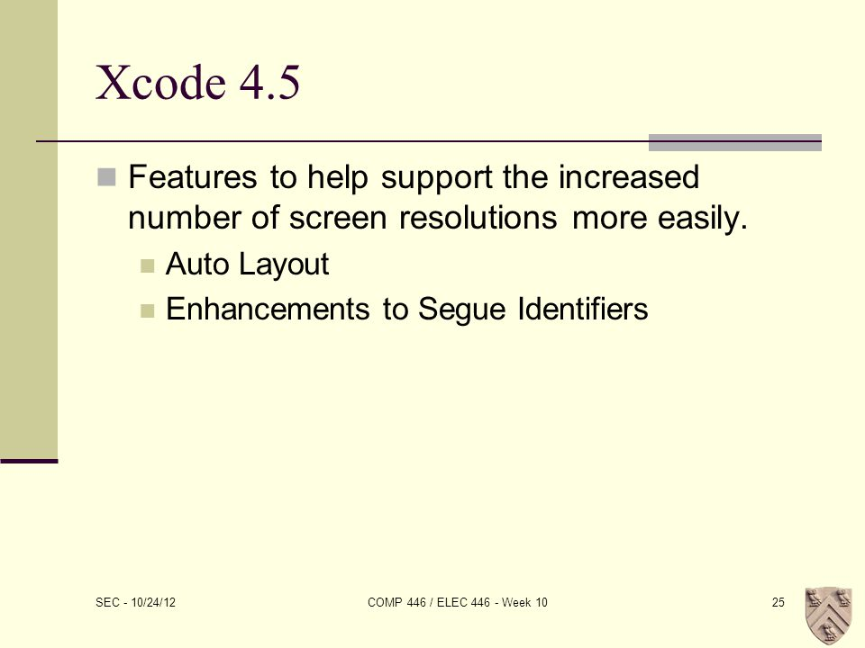 Xcode 4.5 Features to help support the increased number of screen resolutions more easily.