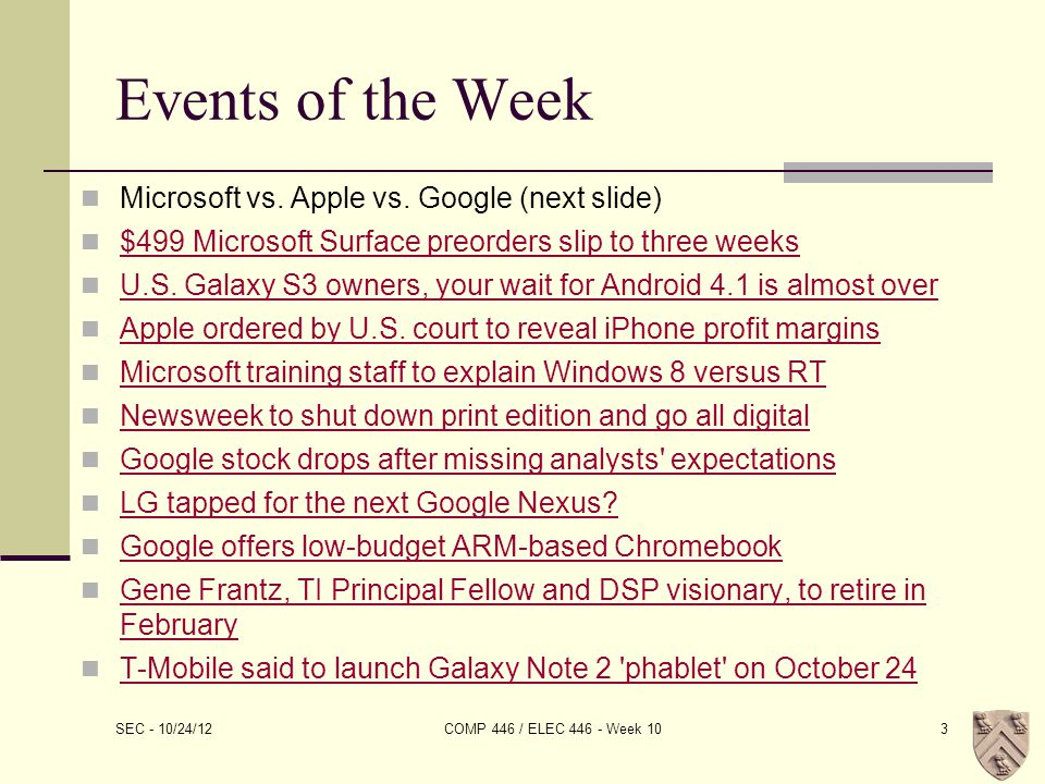 Events of the Week Microsoft vs. Apple vs.