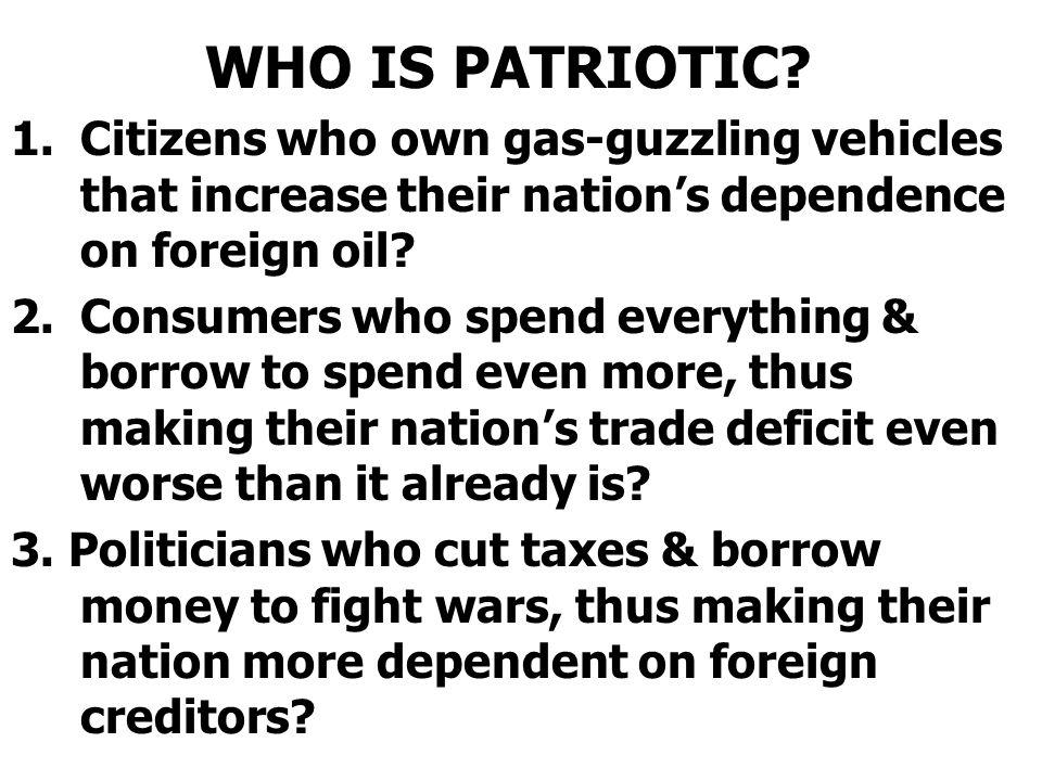 WHO IS PATRIOTIC.