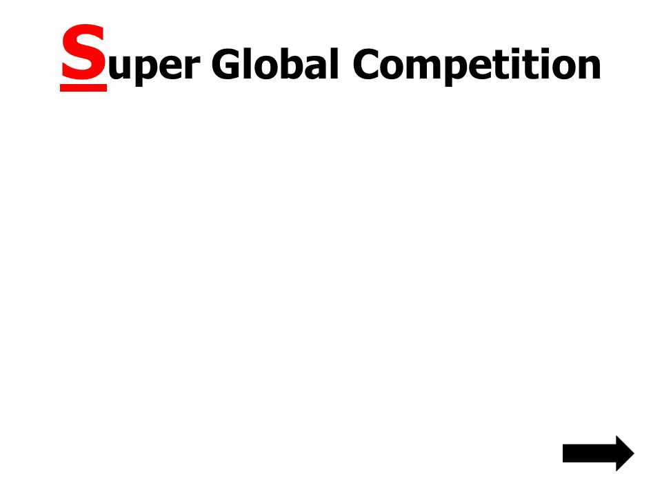 S uper Global Competition