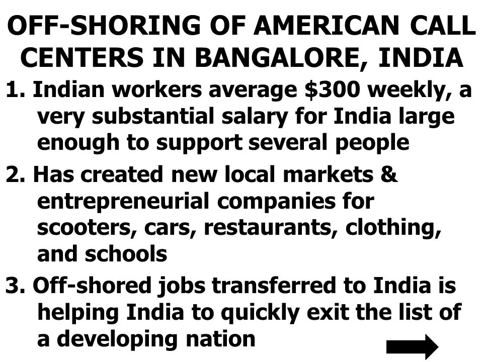 OFF-SHORING OF AMERICAN CALL CENTERS IN BANGALORE, INDIA 1.
