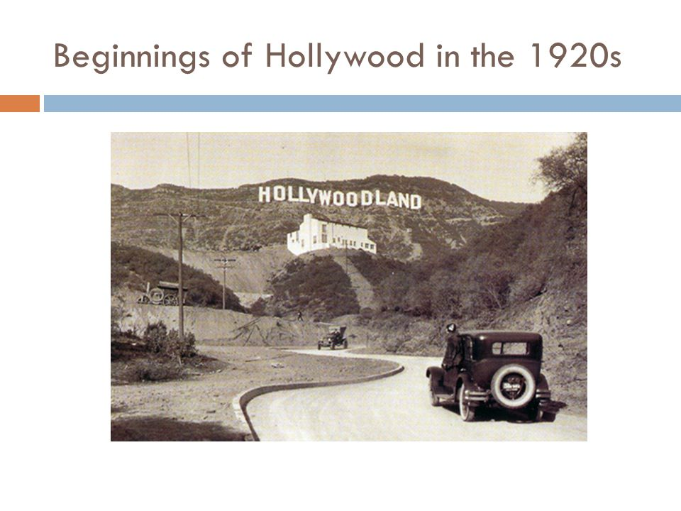 Beginnings of Hollywood in the 1920s