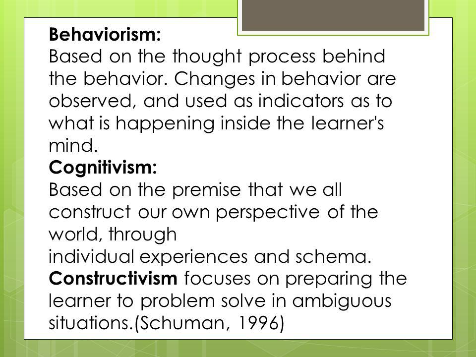 The theory of behaviorism concentrates on the study of overt behaviors ...