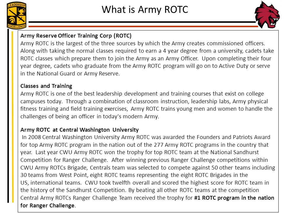 Army Reserve Officer Training Corp (ROTC) Army ROTC is the largest of the three sources by which the Army creates commissioned officers. Along with ta