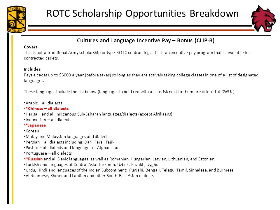 Cultures and Language Incentive Pay – Bonus (CLIP-B) Covers: This is not a traditional Army scholarship or type ROTC contracting. This is an incentive