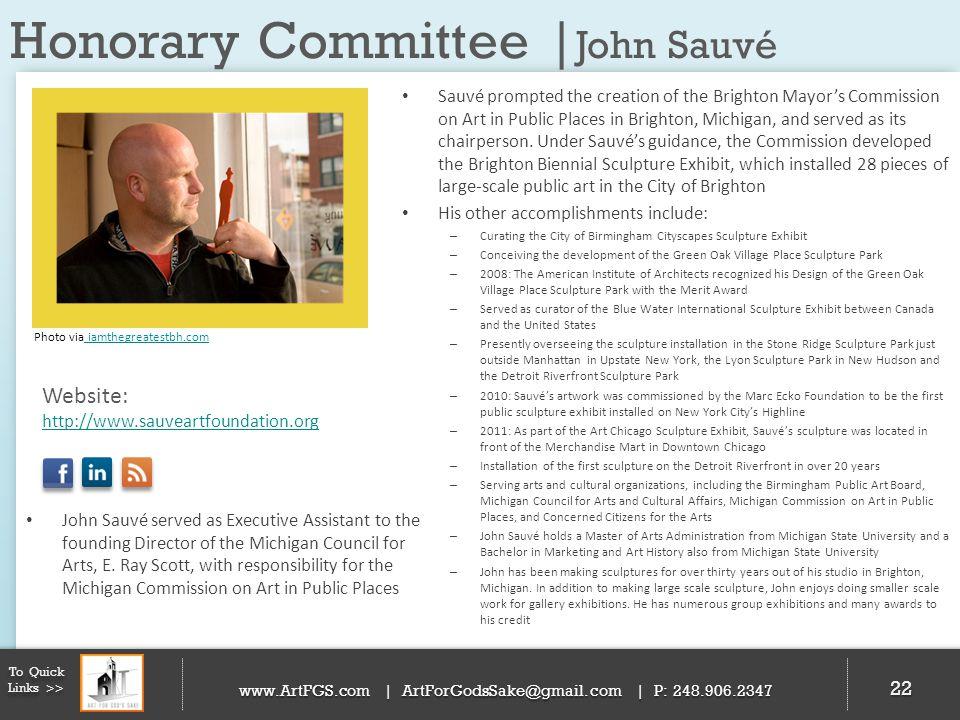 Honorary Committee | John Sauvé 22 To Quick Links >> www.ArtFGS.com | ArtForGodsSake@gmail.com | P: 248.906.2347 Sauvé prompted the creation of the Br