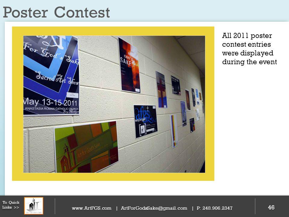 Poster Contest 46 To Quick Links >> www.ArtFGS.com | ArtForGodsSake@gmail.com | P: 248.906.2347 All 2011 poster contest entries were displayed during