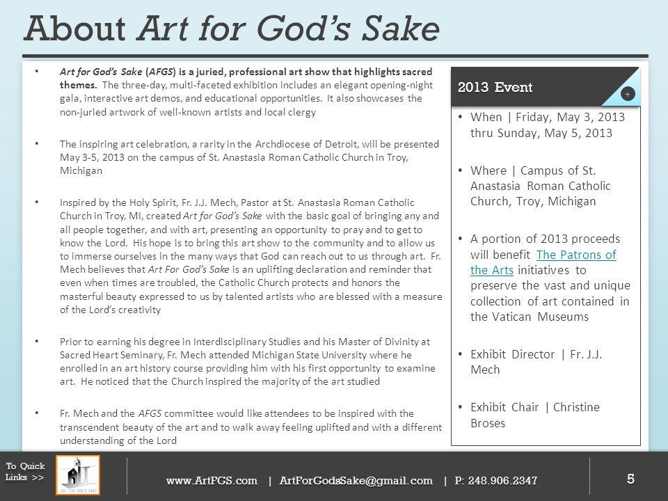 About Art for Gods Sake Art for Gods Sake also strives to support artists.