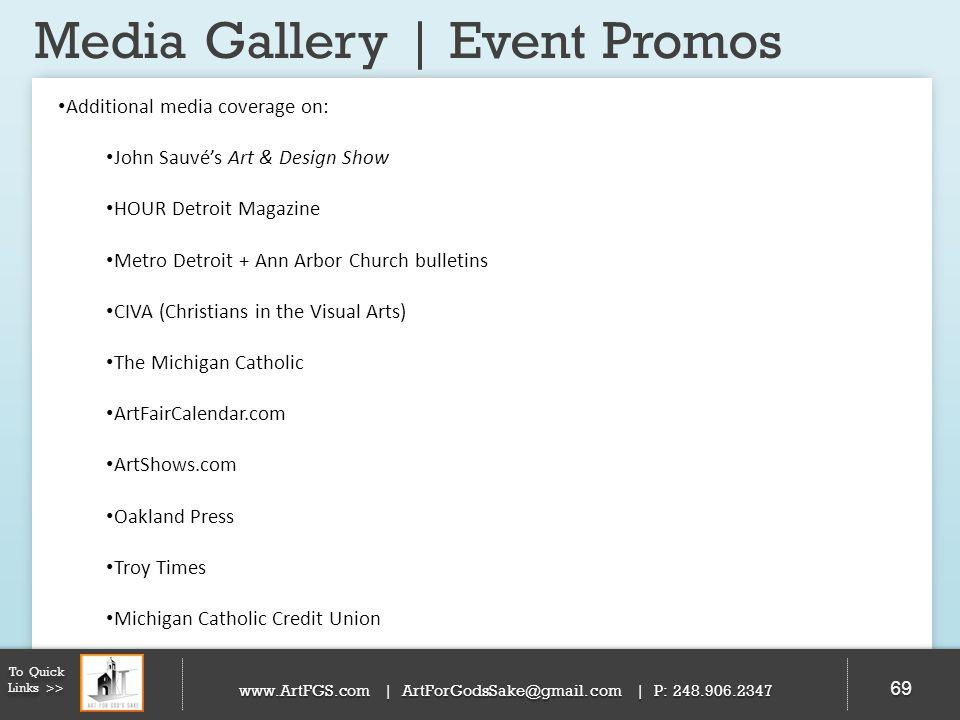 Media Gallery | Event Promos 69 To Quick Links >> www.ArtFGS.com | ArtForGodsSake@gmail.com | P: 248.906.2347 Additional media coverage on: John Sauvé