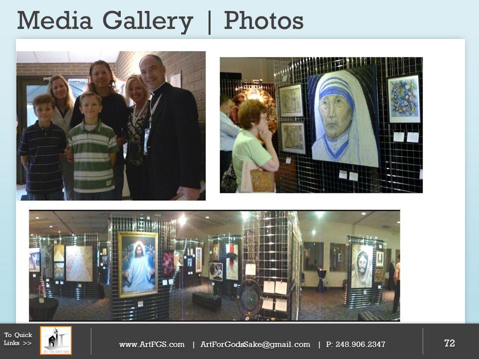 Media Gallery | Photos 72 To Quick Links >> www.ArtFGS.com | ArtForGodsSake@gmail.com | P: 248.906.2347