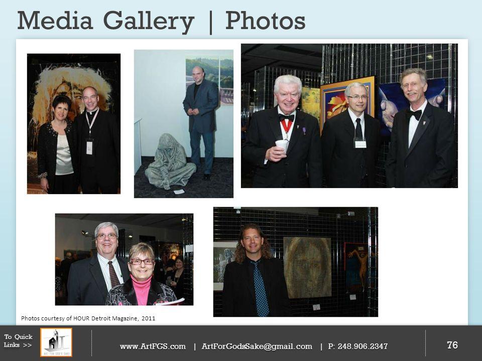 Media Gallery | Photos 76 To Quick Links >> www.ArtFGS.com | ArtForGodsSake@gmail.com | P: 248.906.2347 Photos courtesy of HOUR Detroit Magazine, 2011