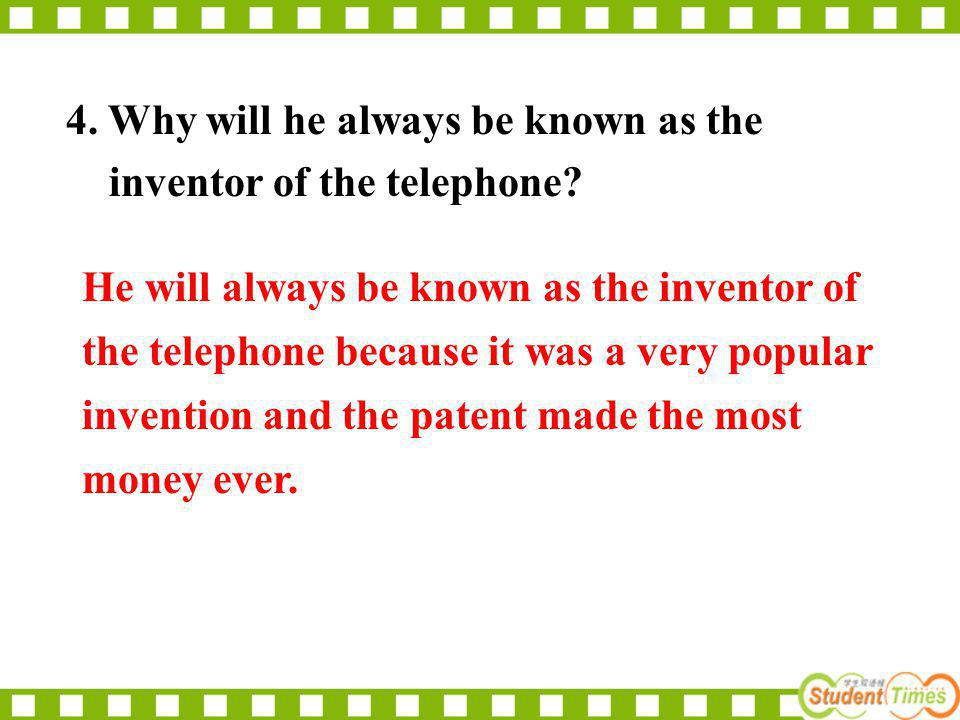 2. What do you think led to his success as an inventor of the telephone.