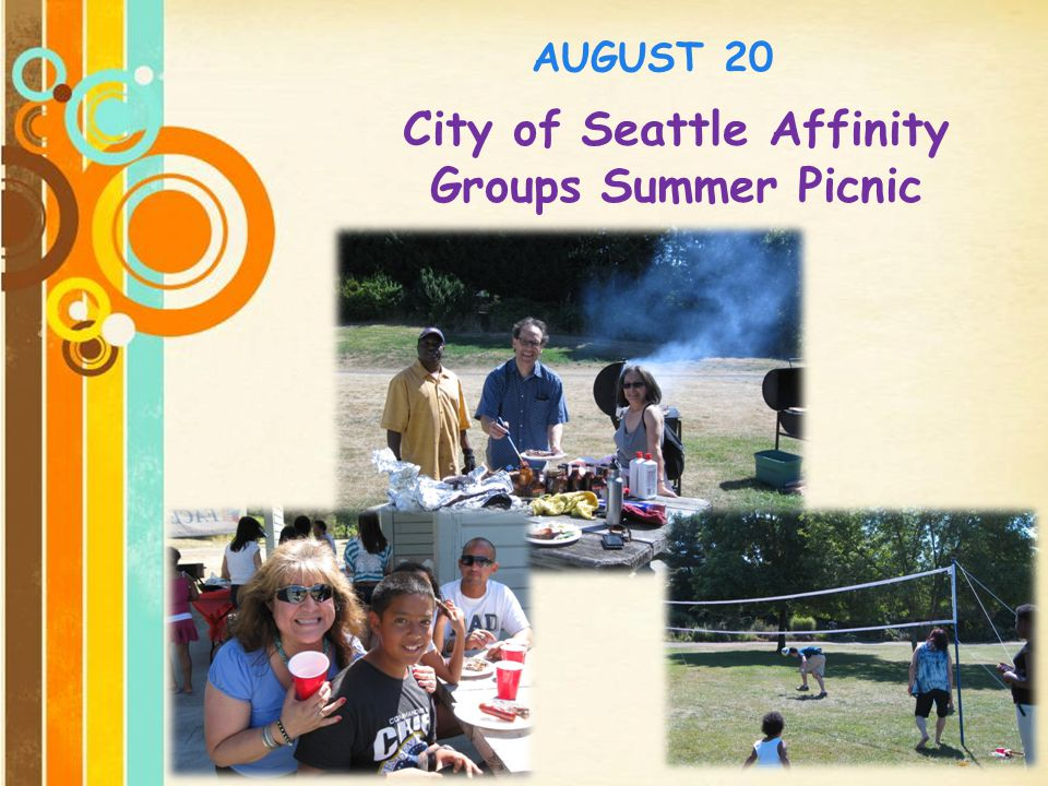 Free Powerpoint Templates Page 9 City of Seattle Affinity Groups Summer Picnic AUGUST 20