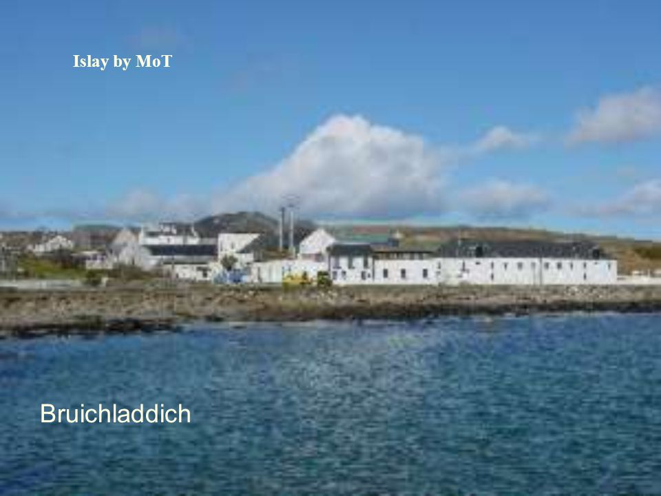 Islay by MoT Bruichladdich