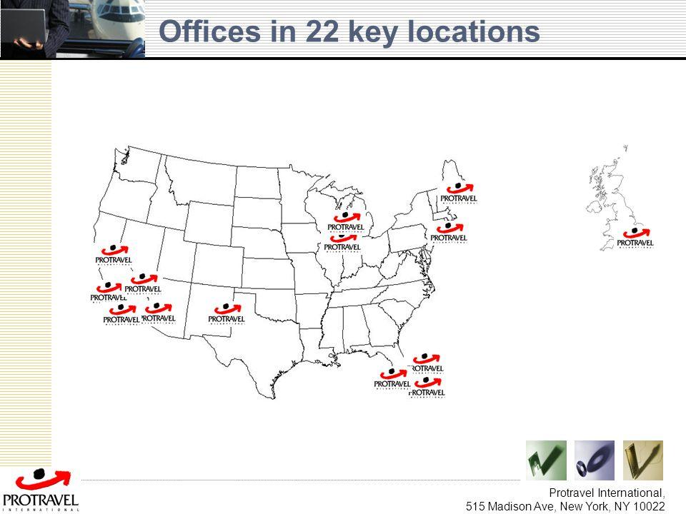 Protravel International, 515 Madison Ave, New York, NY 10022 Offices in 22 key locations