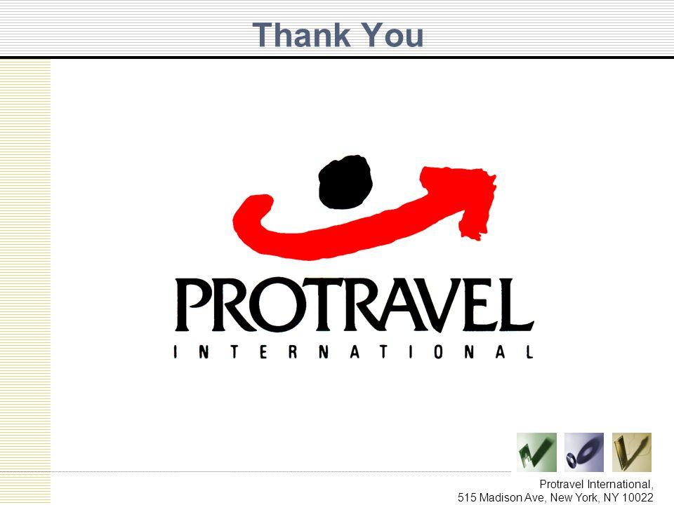 Protravel International, 515 Madison Ave, New York, NY 10022 Thank You