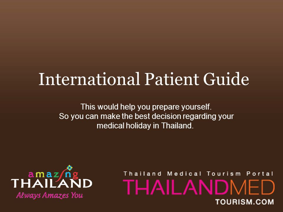 International Patient Guide This would help you prepare yourself.