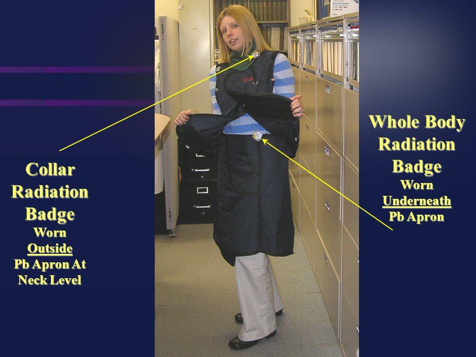 Whole Body Radiation Badge Worn Underneath Pb Apron Collar Radiation Badge Worn Outside Pb Apron At Neck Level BLACK ICON RED ICON Extremity Radiation