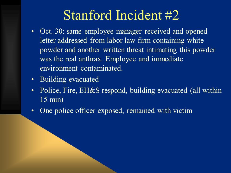 Stanford Incident #2 Oct.
