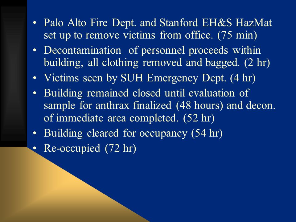 Palo Alto Fire Dept. and Stanford EH&S HazMat set up to remove victims from office.