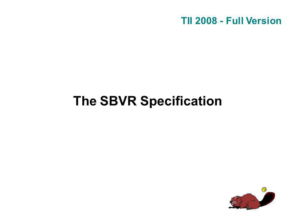 TII 2008 - Full Version The SBVR Specification