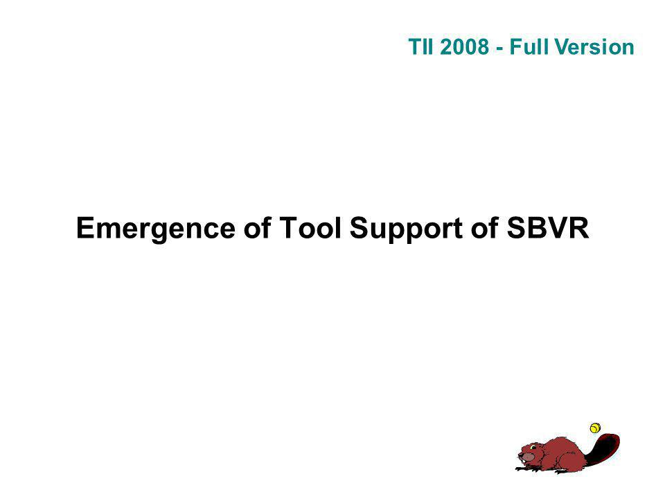 TII 2008 - Full Version Emergence of Tool Support of SBVR